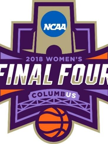 The 2018 Women S Final Four Is Coming To Columbus In March