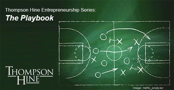 Thompson Hine Entrepreneurship Series - The Playbook
