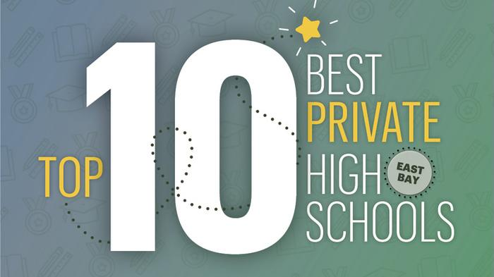 The East Bay's top 10 private high schools