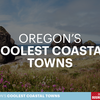 Here are Oregon's 30 Coolest Coastal Towns