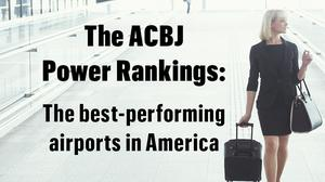 The best-run airports in America