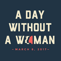 Tell us: Are you prepping for A Day Without a Woman?