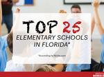 These are the 25 best elementary schools in Sunshine State