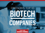 List Leaders: The 10 biggest biotech companies in Oregon and S.W. Washington