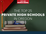 Here are Oregon's top 25 private high schools