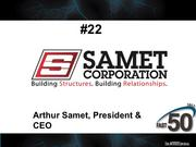 Samet Corp. provides construction and real property development services. The Greensboro company had $147.5 million in revenues last year.