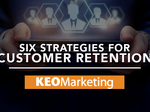 6 customer retention strategies