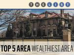 Top of the List: Wealthiest Area ZIP Codes
