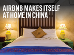 Can Airbnb thrive in China?