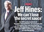 Hines president and CEO: We can't lose 'the secret sauce'
