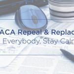 Don't panic about efforts to repeal ACA