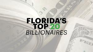 Forbes: These are Florida's 20 richest billionaires