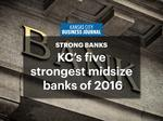 KC's five strongest midsize banks of 2016