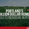 Here's who bought Portland's $1M homes in 2017