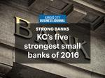 KC's five strongest small banks of 2016