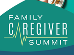 The 2017 Family Caregiver Summit
