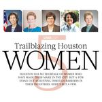 Meet 5 trailblazing Houston women in aerospace, energy, construction and more