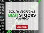 These are the South Florida stocks that posted the most (and least) gains in March
