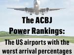 Traveling on a tight schedule? Here are the U.S. airports with the worst delays