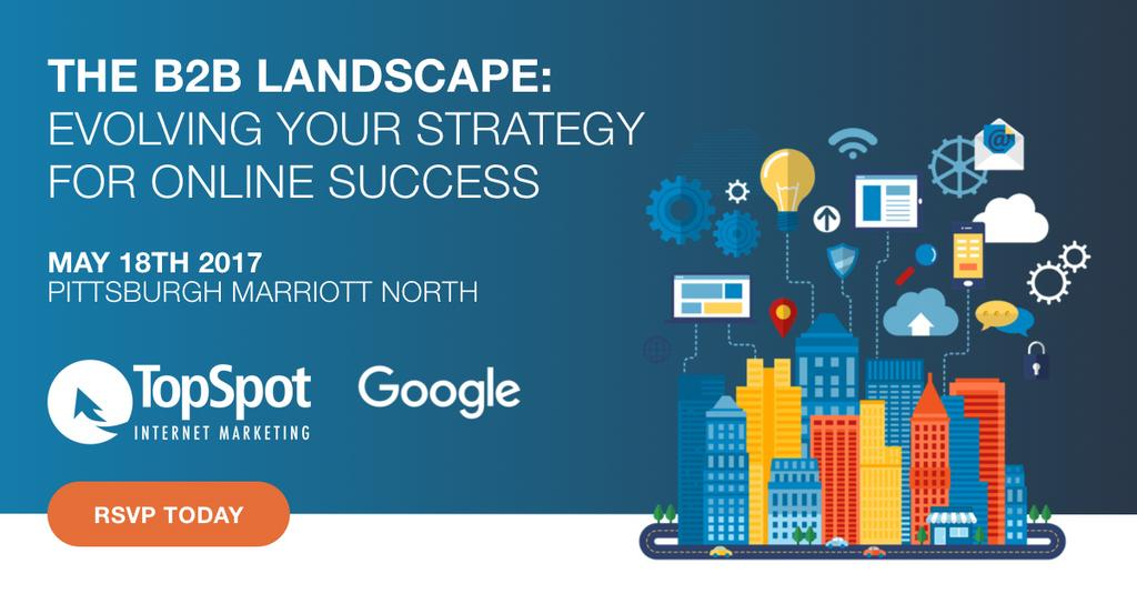 The B2B Landscape: Evolving Your Strategy for Online Success