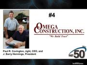 Omega Construction in Pilot Mountain is a general contractor specializing in industrial, hospitality, warehouse, distribution, design/build and commercial construction. The company had $19.6 million in 2012 revenues.