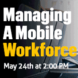 Managing a Mobile Workforce