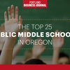 Exclusive: Here are Oregon's 25 best middle schools