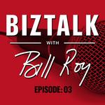 BizTalk with Bill Roy Episode 3: <strong>Jeff</strong> Fluhr, Leah Lavender, Greater Wichita Partnership