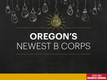 Meet Oregon's 39 newest B Corps