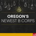 Meet Oregon's 39 newest B Corps