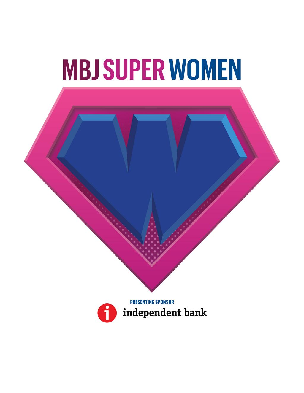 2017 Super Women in Business Presented by Independent Bank