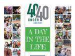 About our 40 Under 40 theme: 'A Day in the Life' (plus a blooper reel)