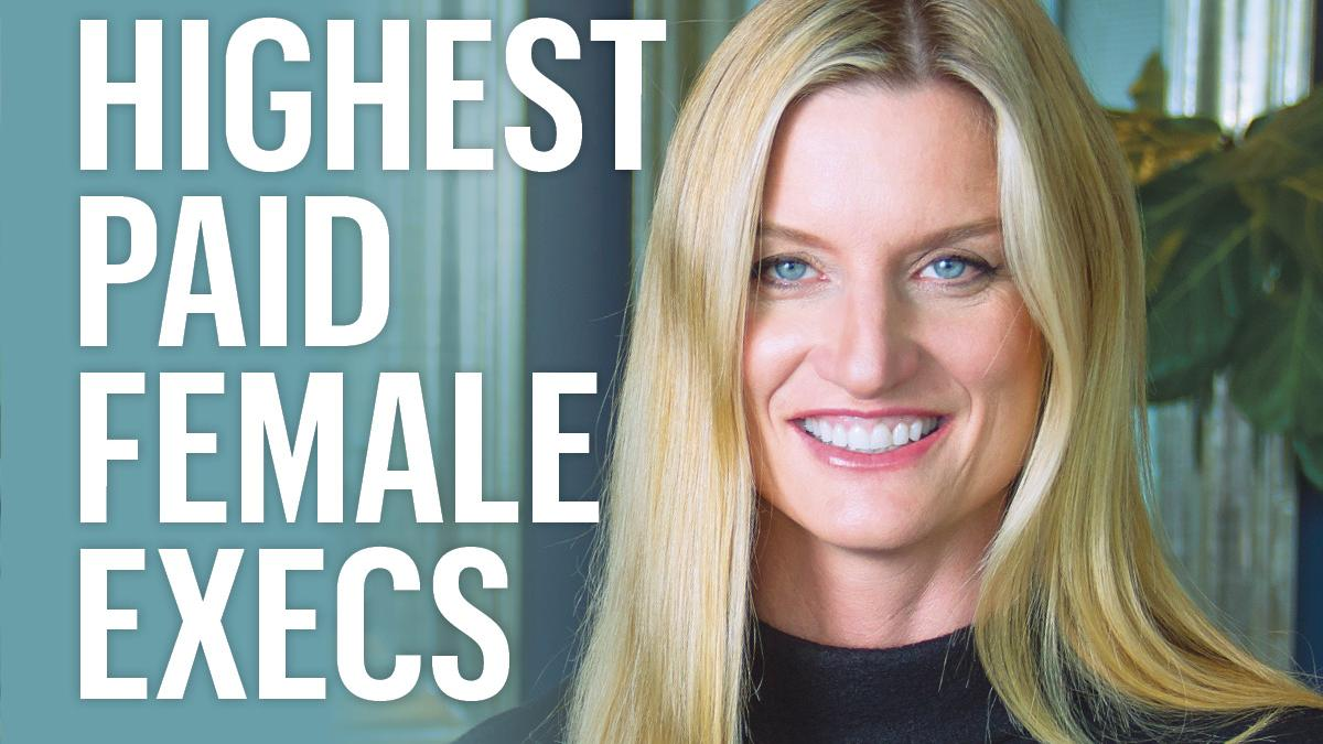 Meet The Highest Paid Female Executives In The Bay Area For 2017