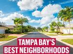 See the top 25 neighborhoods in Tampa Bay