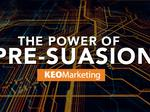 "​The Power of ""Pre-suasion"""