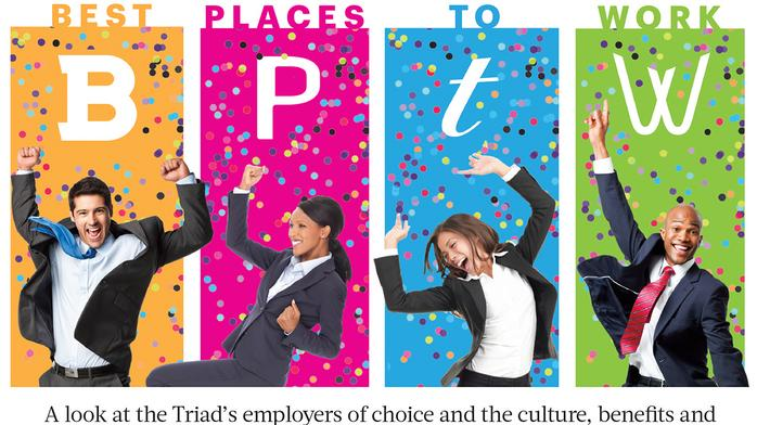 Revealing the Triad's Best Places to Work - and why they stand out