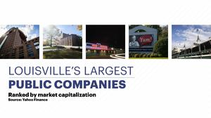 Let's see which Louisville public companies are worth the most