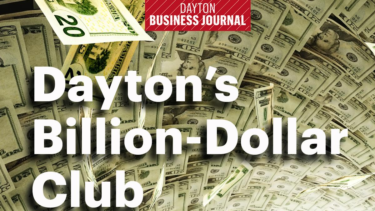 here are the 11 members of dayton s billion dollar club dayton