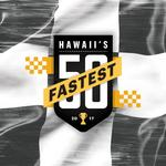 Meet Hawaii's Fastest 50 for 2017