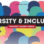 Thought Leader Forum: Diversity & Inclusion