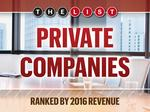 The List: Top 100 Private Companies