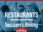 Portland's favorite restaurants: 11 great spots for business dining in