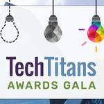 Honoring innovation: 2017 finalists for Tech Titans Awards announced