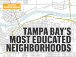 These are Tampa Bay's most educated neighborhoods