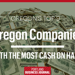 The 9 Oregon companies with the most cash on hand