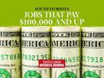Professions in South Florida that pay $100,000 and up (Slideshow)