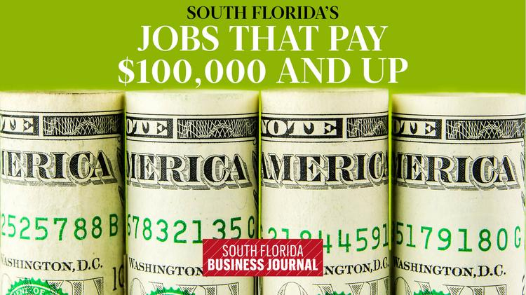 Jobs in south florida that pay 100000 and up slideshow south professions in south florida that pay 100000 and up slideshow publicscrutiny Gallery