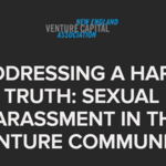 Why NEVCA is hosting an 'open conversation' on sex harassment in venture capital