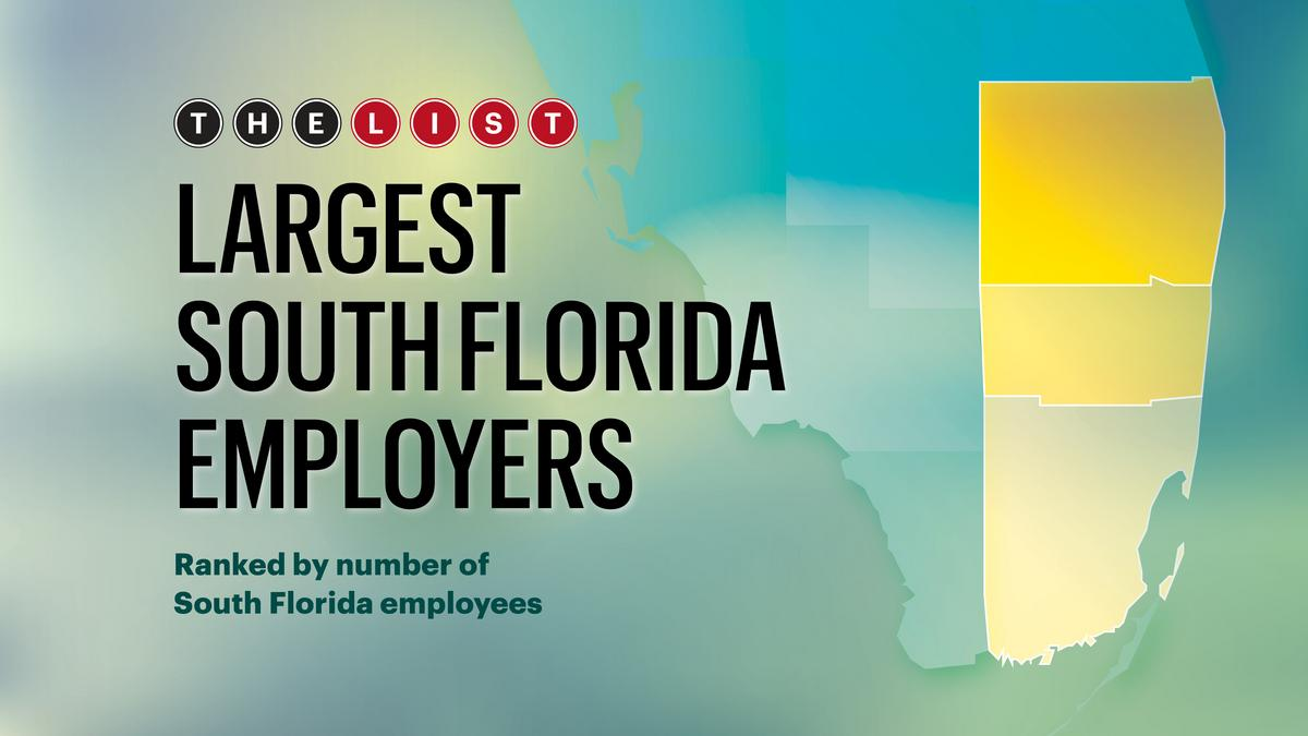 The List Largest Employers South Florida Business Journal