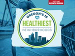 Introducing Oregon's 15 healthiest neighborhoods